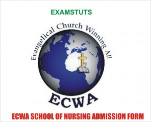 ECWA School of Nursing Past Questions and Answers