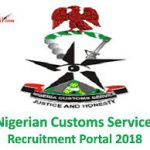 Nigerian Customs Service Recruitment (NCS) 2019 and How To Apply