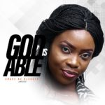 Trending: Download God Is Able By Grace De Blessed Ft Ntia Ntia