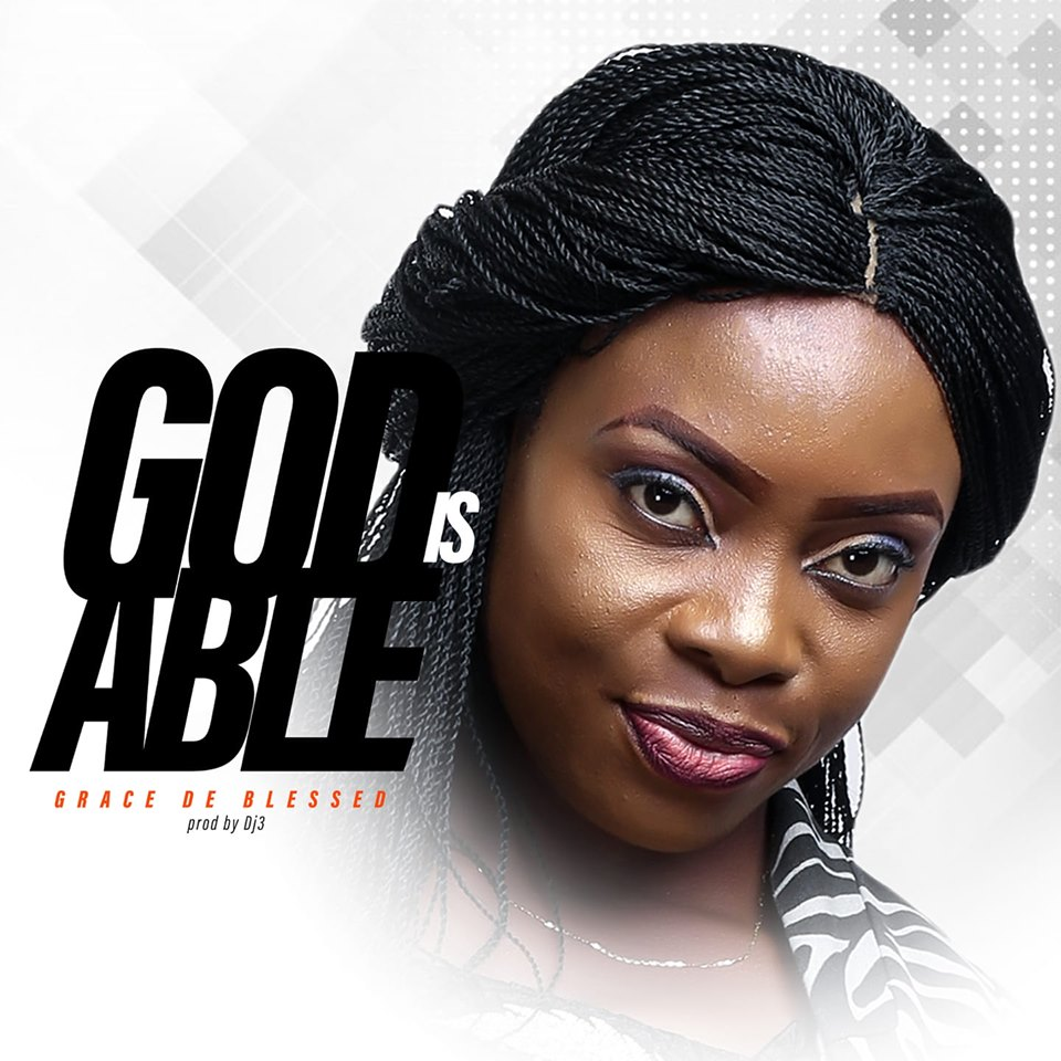 Download God Is By Grace De Blessed Ft Ntia Ntia