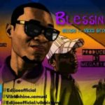Download Blessings By Edijeo Ft Vikkii Shyne- MP3 Download