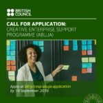 British Council 2019 West Africa Creative Enterprise Support Programme [Apply Here]
