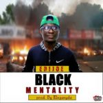 Download MP3: Black Mentality By Edijoe Prod by Megaryda