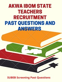 Akwa Ibom State Teachers Recruitment Past Questions and Answers PDF